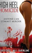 High Heel Homicide +18 film izle