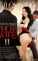 How To Train A Hotwife 2 +18 Film İzle