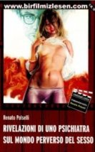 Rivelazioni Di Uno Psichiatra Sul Mondo Perverso Del Sesso Erotik Film İzle