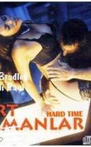 Hard time +18 film izle