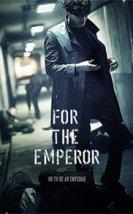 For the Emperor 2014 izle