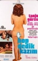 Hop Dedik Kazım 1974 erotik film izle