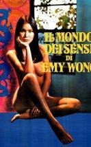 Il mondo dei sensi di Emy Wong / Yellow Emanuelle Erotik İzle