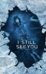I Still See You Film İzle