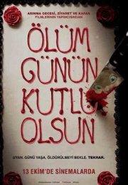 Ölüm Günün Kutlu Olsun türkçe dublaj izle