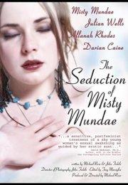 The Seduction of Misty Mundae İzle