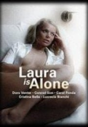 Laura is Alone Erotik Film İzle