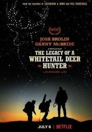 Ak Kuyruklu Geyik Avcısının Mirası Film İzle