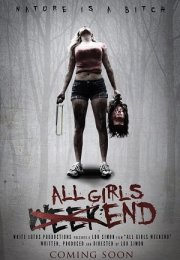 Alls Girls Weekend izle