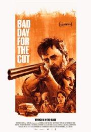 Bad Day for the Cut Film İzle Fragman