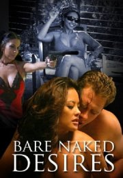 Bare Naked Desires erotik film izle