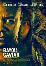 Bayou Caviar Film İzle Fragman