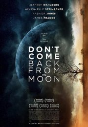 Don't Come Back From The Moon Film İzle Fragman