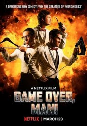 Game Over Man! 2018 izle