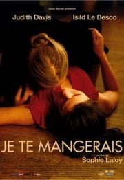 Je Te Mangerais – You Will Be Mine izle