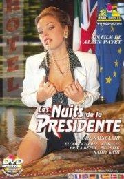 Les Nuits de la Presidente erotik film izle