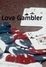 Love Gambler erotik film izle