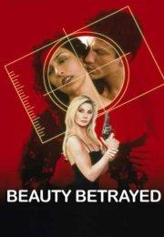 Beauty Betrayed izle