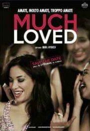 Much Loved – Çok Sevilenler izle