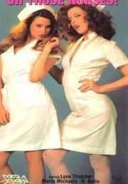Oh Those Nurses +18 izle