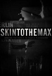 Skin To The Max Sezon 2 Erotik Film İzle