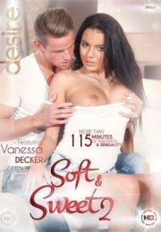 Soft And Sweet 2 Erotik Film İzle