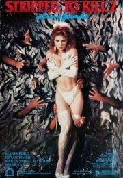 Stripped to Kill 2 Erotik Film izle