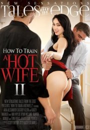 How To Train A Hot Wife 2 erotik izle