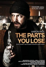 The Parts You Lose Film İzle Fragman