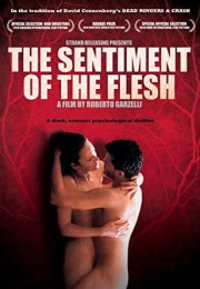 The Sentiment Of The Flesh izle