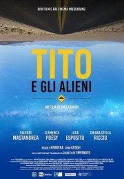 Tito ve Uzaylılar film izle