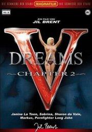 V Dreams Chapter 2 Erotik Film İzle