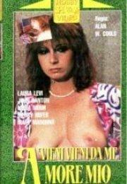 Vieni vieni da amore mio (1983) erotik film izle