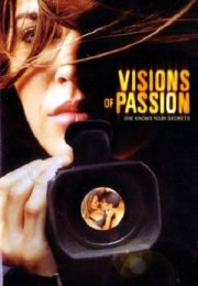 Visions Of Passion erotik film izle