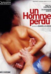 Um Homme Perdu: Acımadılar erotik izle