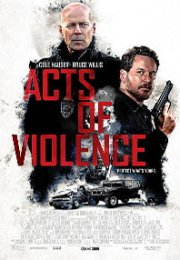 Acts of Violence 2018 film izle