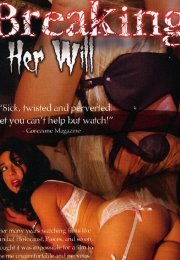 Breaking Her Will +18 film izle