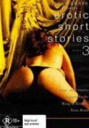 Erotic Short Stories 3 erotik film izle