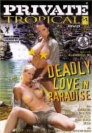 Private Tropical Vol.19 -Deadly Love in Paradise izle
