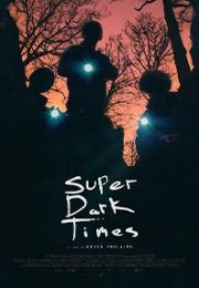 Süper Karanlık Zamanlar film izle