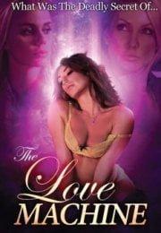 The Love Machine Erotik Filmi izle