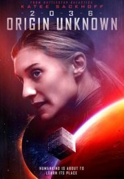 2036 Origin Unknown Film İzle