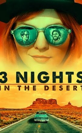 3 Nights in the desert film izle