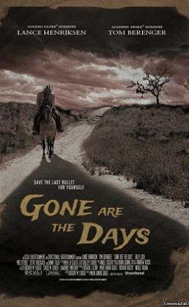 Gone are the days full izle