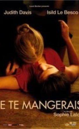 Je Te Mangerais – You Will Be Mine izle
