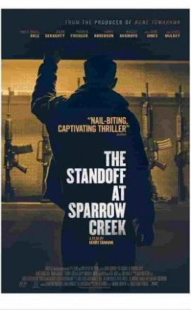 The Standoff at Sparrow Creek Film İzle Fragman