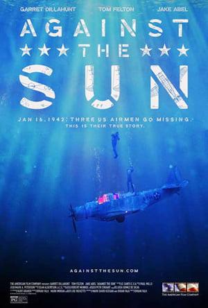 Güneşe Karşı – Against the Sun 2014 izle