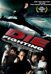 Ölüm Dövüşü – Die Fighting 2014 Türkçe Dublaj izle